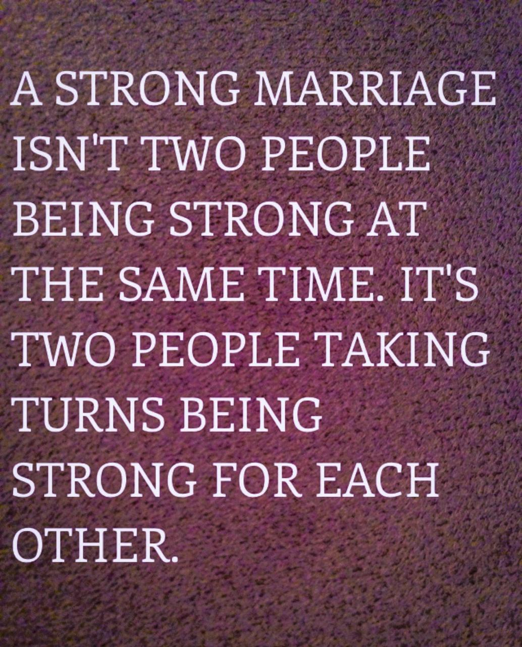 A Strong Marriage I Love Marriage Quotes