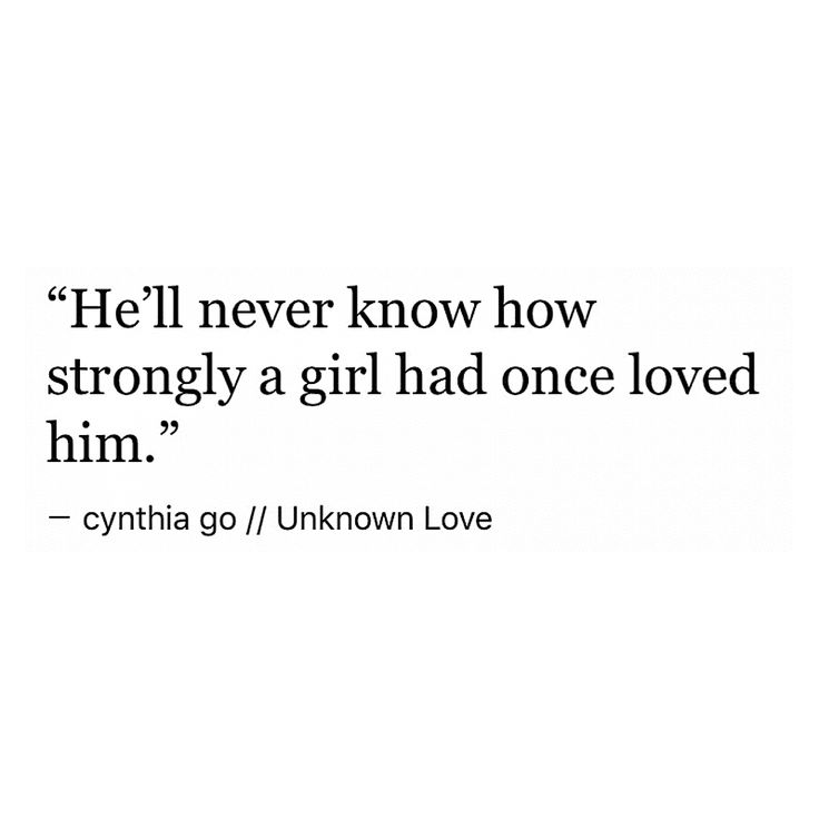 Unknown Love Sad Quotescrush Quotes Tumblrwhite