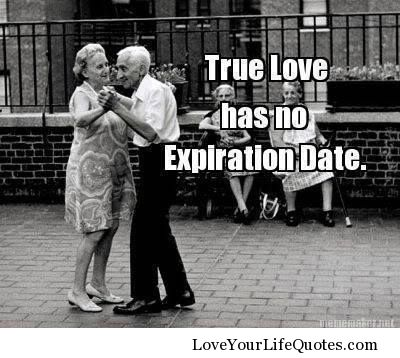 True Love Has No Expiration Date Forever Love