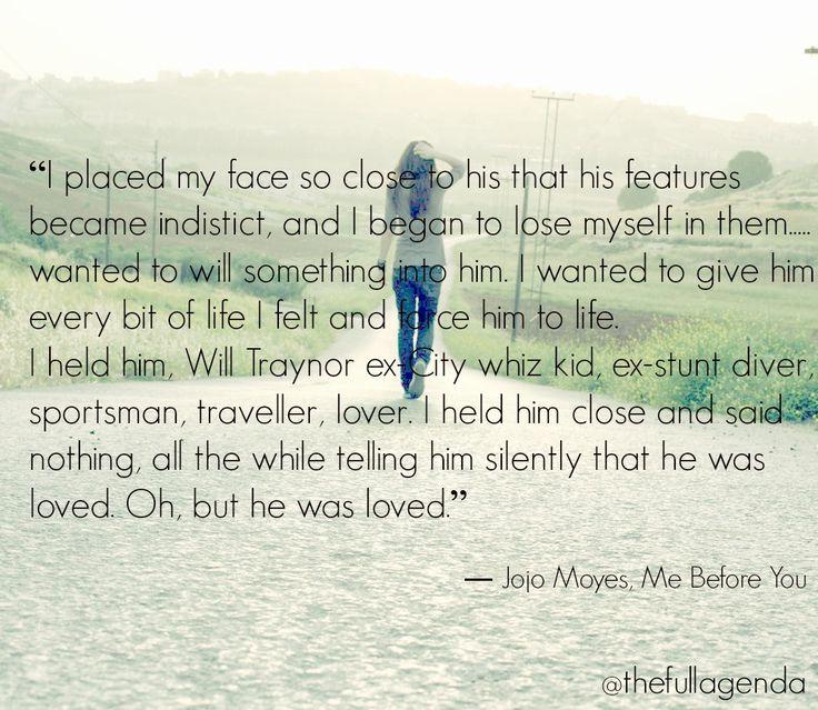 Jojo Moyes Me Before You Quote