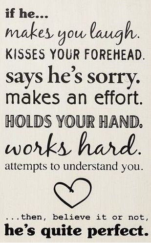 Quite Perfect Boyfriend Quotes