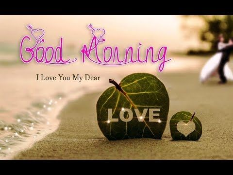 Good Morningi Love You Quoteswisheswhatsappromantic Greetingse Cards