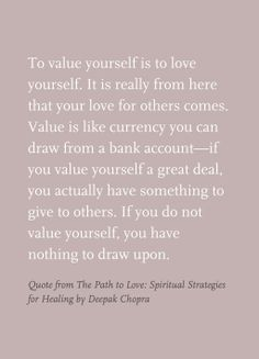 Quote From The Path To Love Spiritual Strategies For Healing By Deepak Chopra