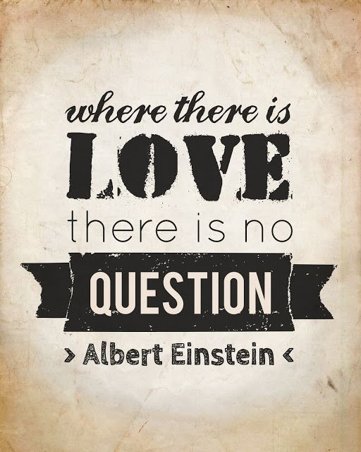 Question Quotes About Love And Happiness Free Printable Albert Einstein Quote In Brown Background