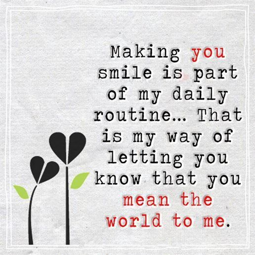Best Love Quotes Love Sayings Making You Smile My Daily Routine Why