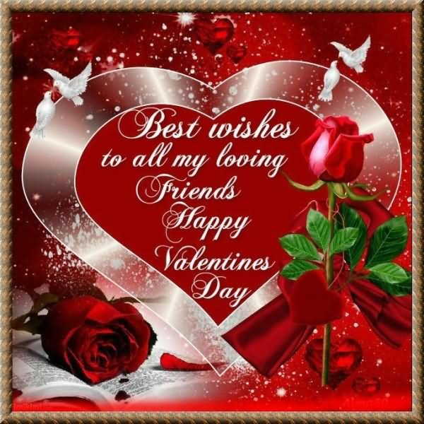 Best Wishes To All My Loving Friends Happy Valentines Day