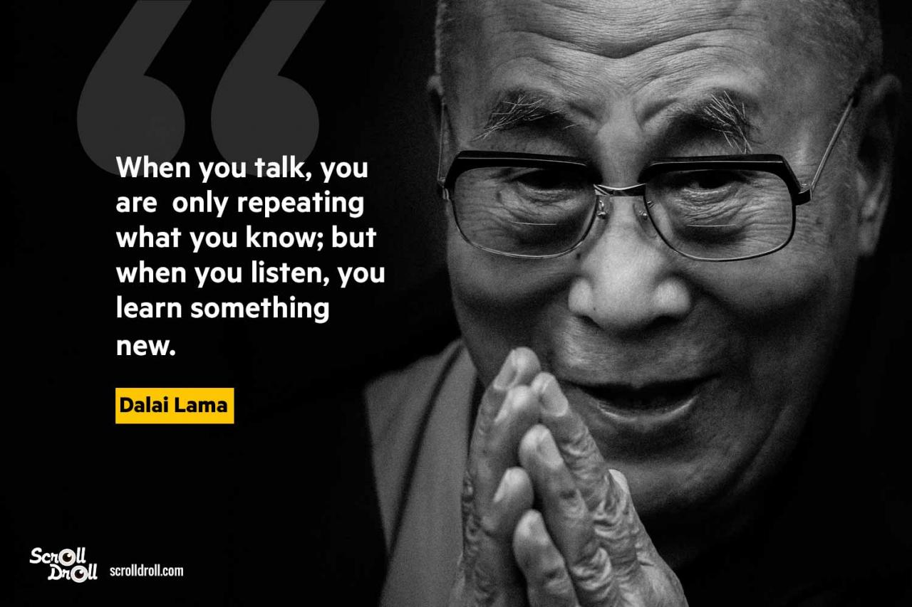 Listening Is The First Step To Learning