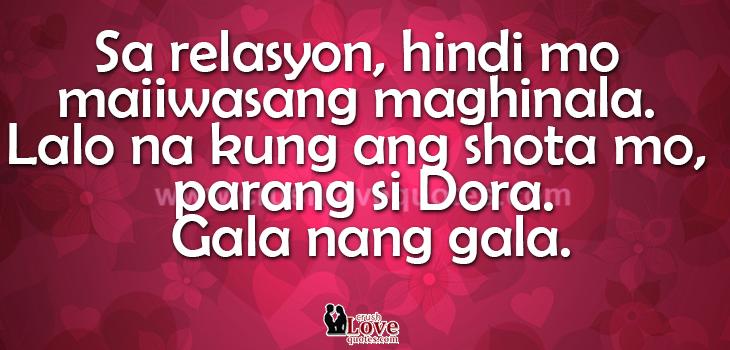 Dora Ito Maghintay Magparamdam Masaktan Pagibig Tagalog Love Quotes