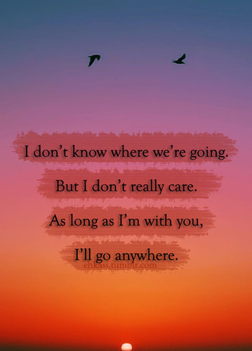Journey Love Quote Quotes Romantic Seafarer Together Travel