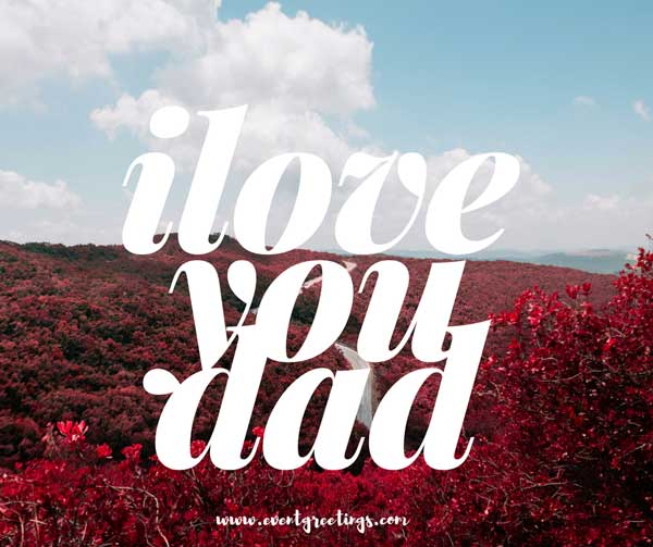 I Love You Message For Dads