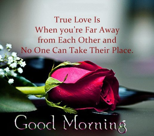 Inspirational Love Quotes Good Morning True Love Is When Youre Far Away From Each Other