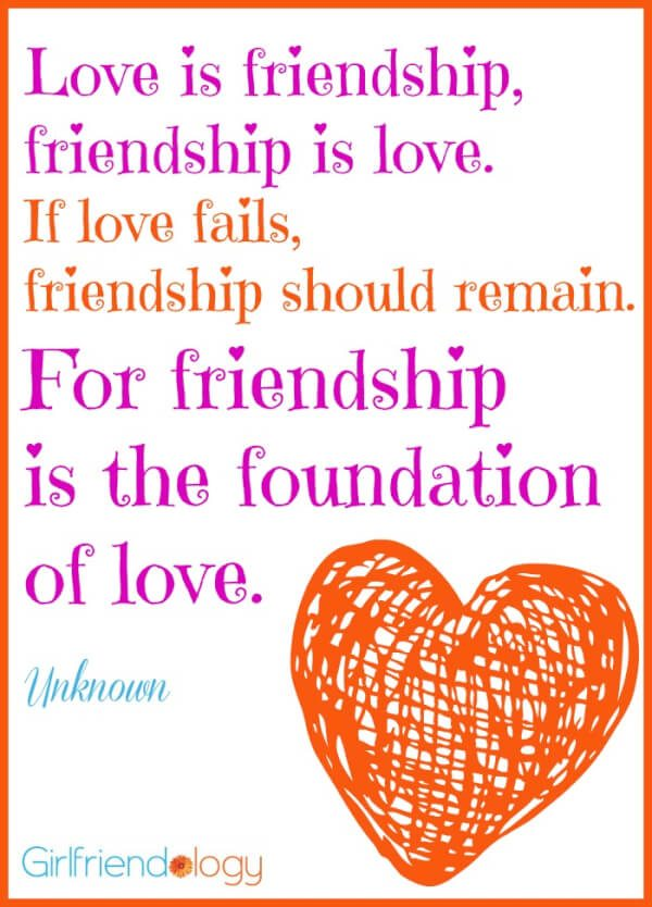 Love Is Friendship Quote