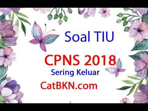 Contoh Soal Tiu Cpns 2018 Pdf Beserta Kunci Jawaban Dan Pembahasannya Icpns