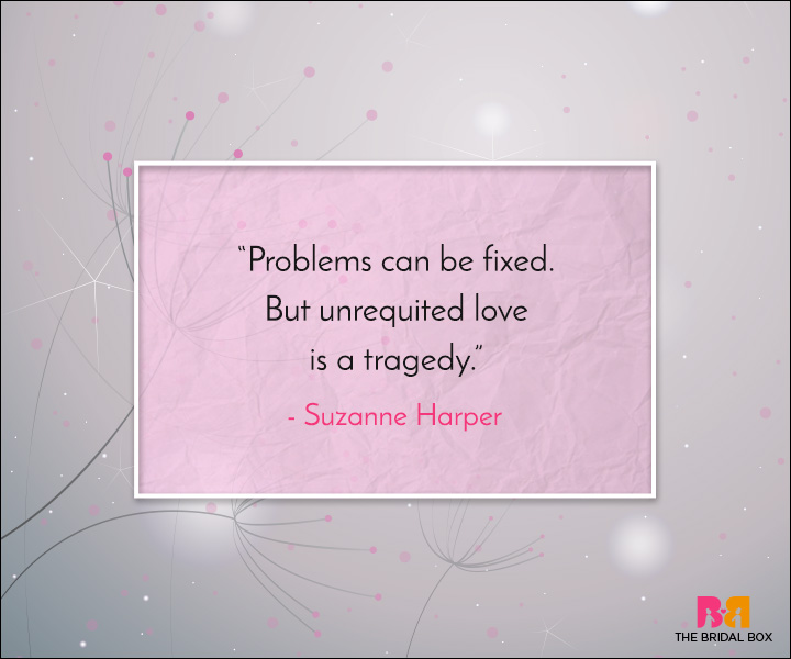 Unrequited Love Quotes No Way Out