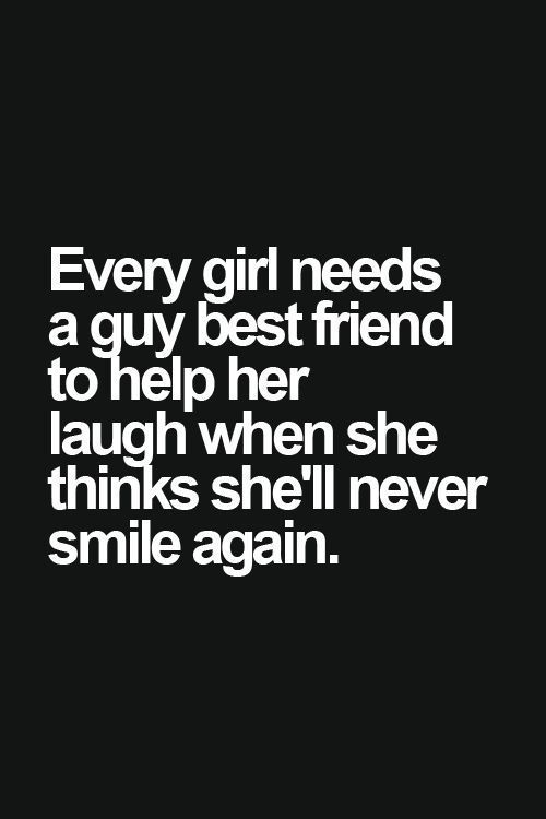 Love Quotes For Her Every Girl Needs A Boy Bestfriend Tap To See More Quotes On Friendships Betwee