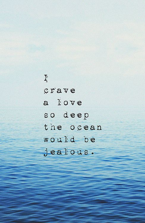 Tattoo Ideas Inspiration Quotes Sayings I Crave A Love So Deep