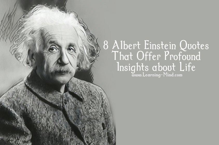 Albert Einstein Quotes That Offer Profound Insights About Life