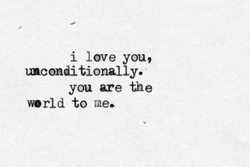 I Love You Unconditionally Quotes Tumblr