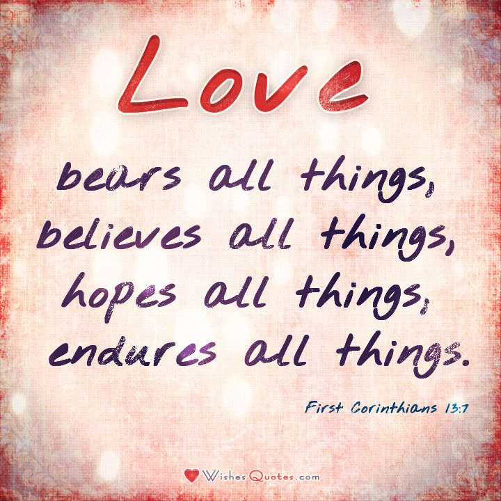 Bears Bible Quotes About Love All Things Believes Hopes Endures Cl Ic First Corinthians Wishes