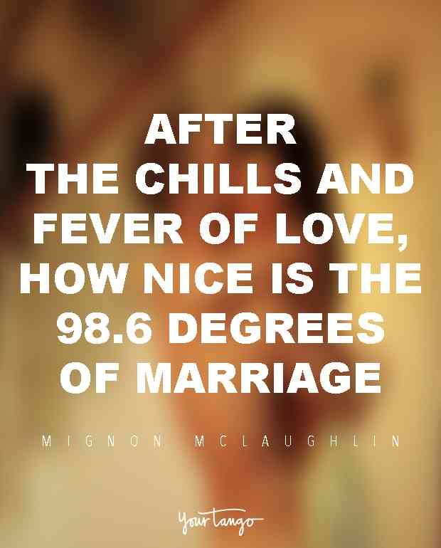 After The Chills And Fever Of Love How Nice Is The   Degrees Of Marriage