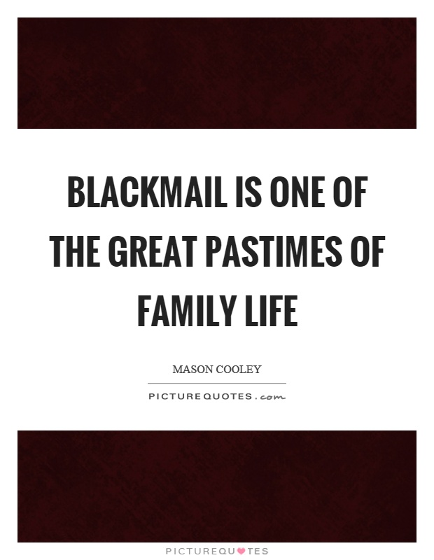 Emotional Blackmail Quotes