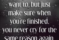 Bombastic Crying Love Quotes Much Want Just Make Sure Finished Never Reason Again Deep Hearth Hold