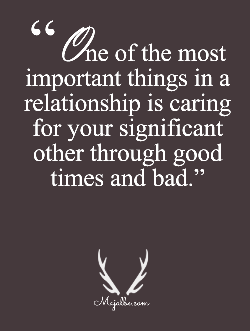 Caring Through Good And Bad Love Quotes