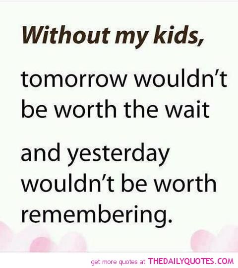 Love My Kids Mother Quotes Pictures Images Pic