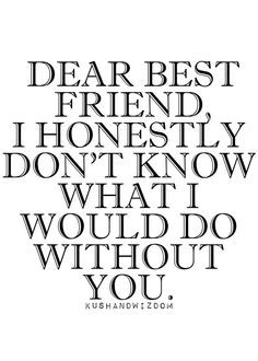 So True Sweet Best Friend You Know Who You Are A I Wanna Tell You That I Love You Sooo Very Much And You Mean A Lot To Me And No Matter