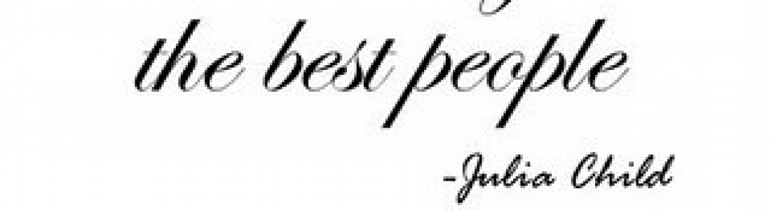 Chef Julia Child Quotes Sayings Best People Eat
