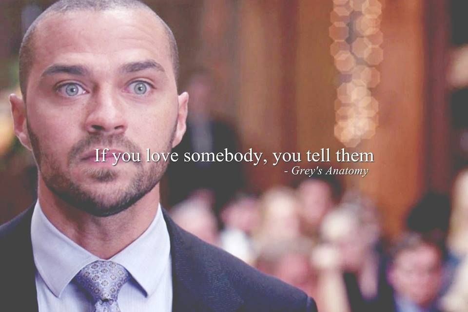 If You Love Someone You Tell Them Greys Anatomy