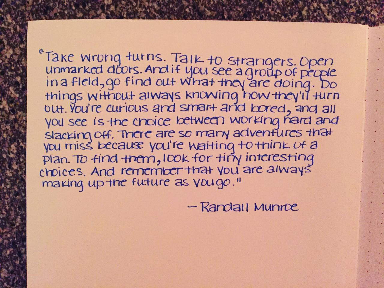 Posting Because I Love This Quote And My Friends All Seem To Love My Handwriting