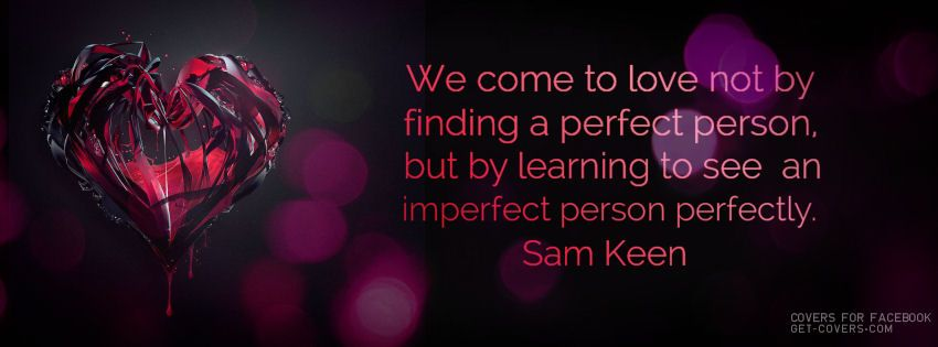 Romance And Quote See An Imperfect Person Perfectly Covers