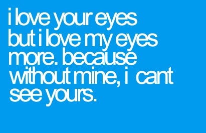 I Love Your Eyes Eyes Heart Touching Quotes