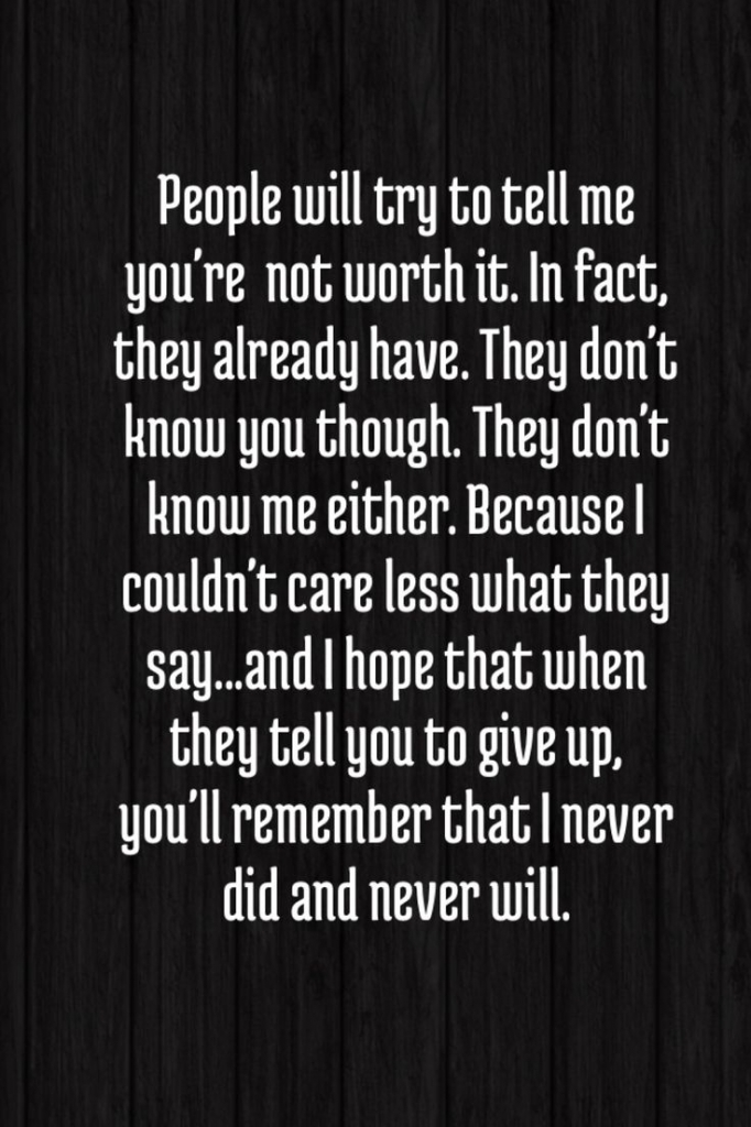 Giving Up On Love Quotes Give Up On Never Give Up And True Love Quotes On