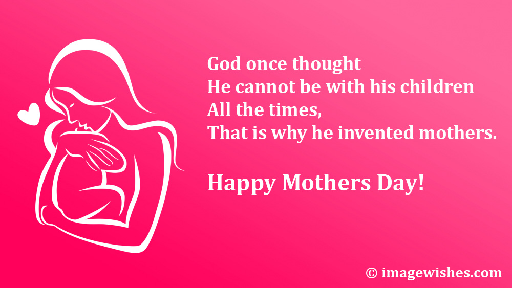 Happy Mothers Day Quotes Once Thought He Cannot Be With His Children Happymothersday