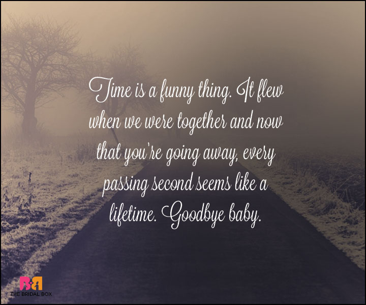Goodbye Love Quotes Time Is A Funny Thing