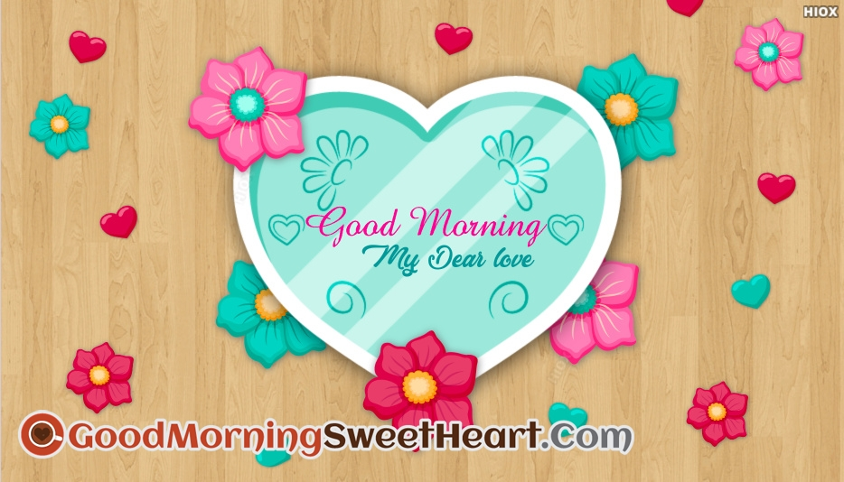 Good Morning My Dear Love Images
