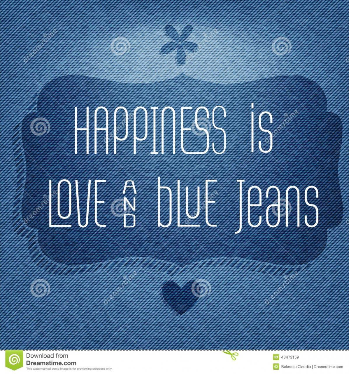 Happiness Is Love And Blue Jeans Quote Typographic Background Stock Vector Il Ration Of Life Happiness