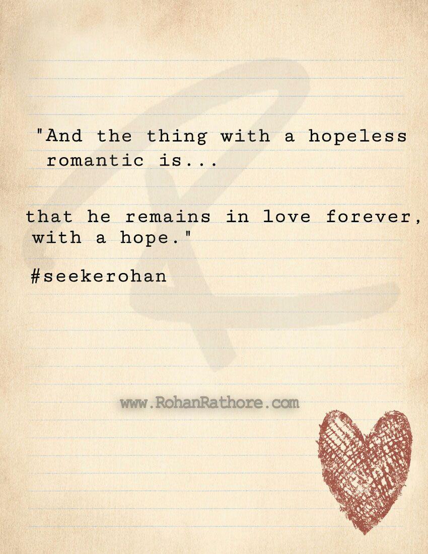 Hopeless Romantic Quotes Hopeless Romantic In Love Quotes Pinterest Hopeless Romantic