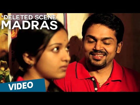 Madras Deleted Scene  Karthi Catherine Tresa Pa Ranjith Santhosh Narayanan