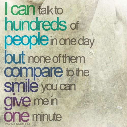 I Can Love Quotes Of The Day Talk Hunderds People One Day But None Them Compare