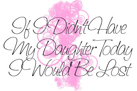 I Love My Daughter Quotes Graphics P Ogram