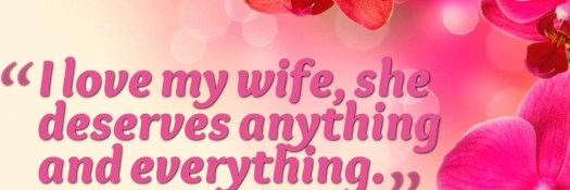 Love Quotes For My Loving Wife Husband I