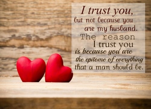 I Trust You Love Quotes For Husband