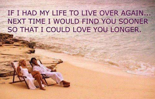 Next Time I Would Find You Sooner So That I Could Love You Longer Love Quote  C B