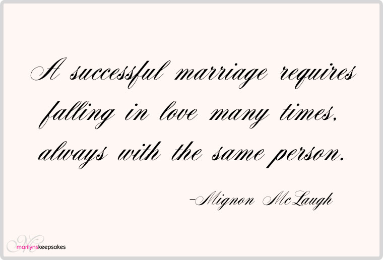 Incredible Quotes On Love And Marriage Same Person Always With Many Times Falling In Requires Successful