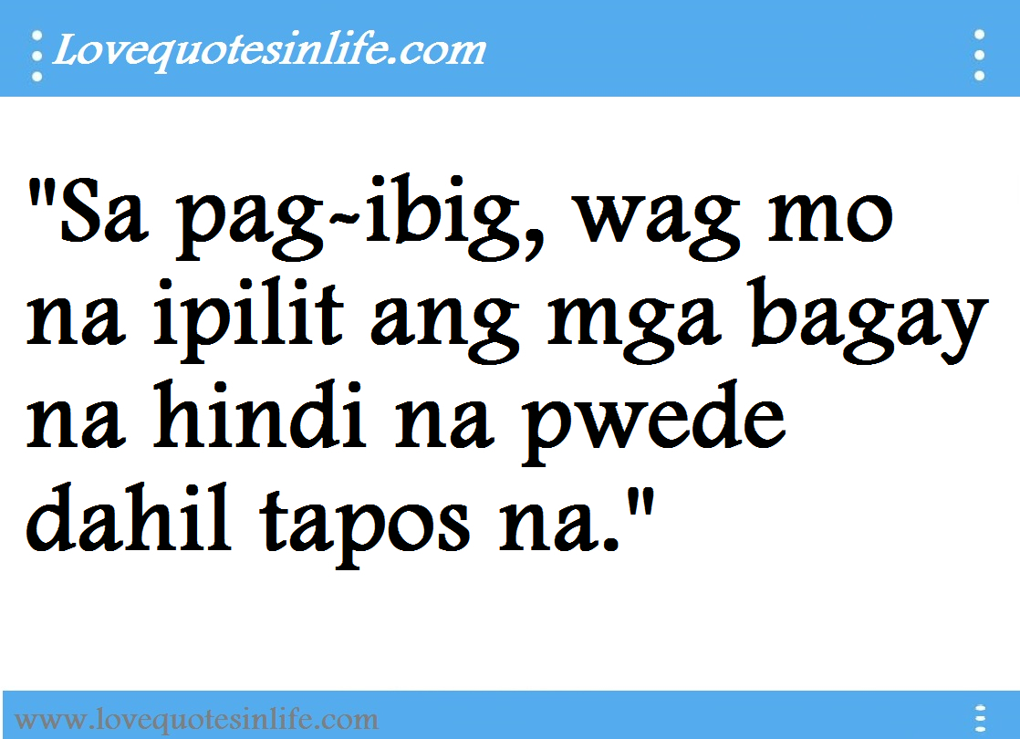 Inspirational Love Quotes Tagalog Inspirational Quotes About Life Famous Hugot Quotes Tagalog