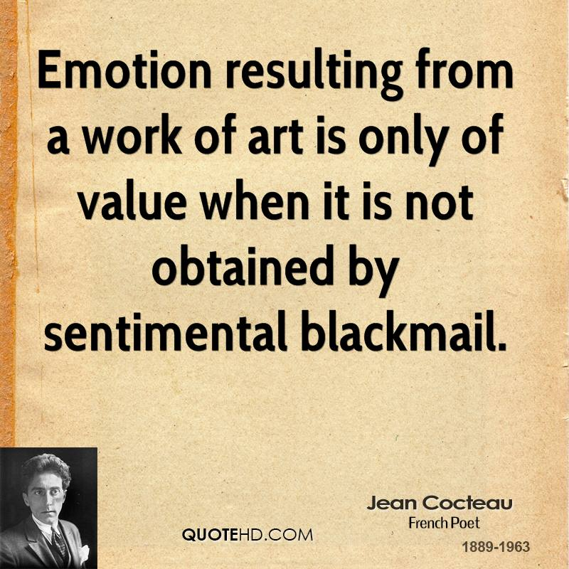 Emotion Resulting From A Work Of Art Is Only Of Value When It Is Not Obtained