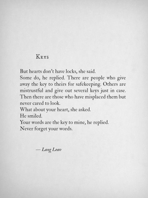 Keys Lang Leav Love Book Quotes Author Replied Earts Locks Said Safekeeping Misplaced Look Smiled Mine